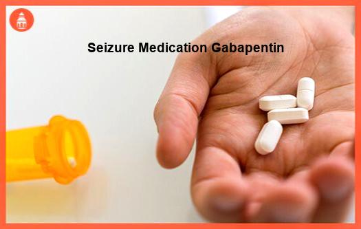 seizure medication gabapentin